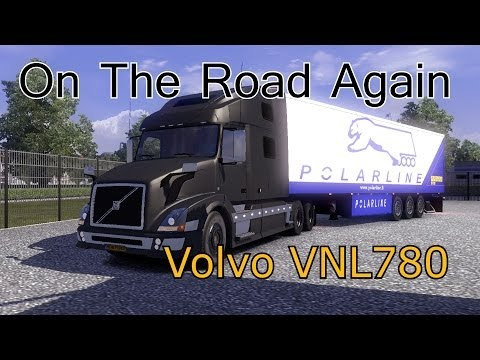 ETS2: On The Road Again   Volvo VNL 780