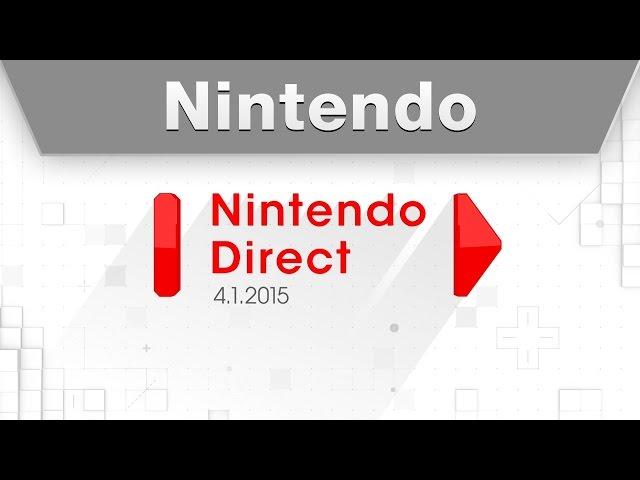 Nintendo Direct 4.1.2015