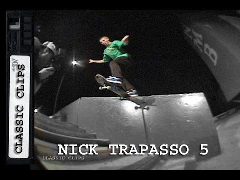 Nick Trapasso Skateboarding Classic Clips #210 Part 5