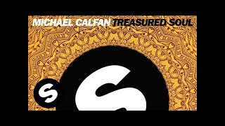 Michael Calfan - Treasured Soul (Original Mix)