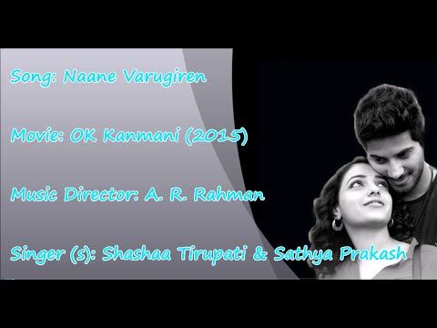 Naane Varugiraen - Ok Kanmani - Karaoke Tamil Song - Rahman, Mani Ratnam | Hq Hd | video