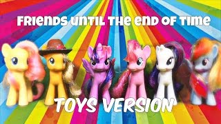 "My Little Pony - ""Friends until the end of Time"" Season 7 (Toys Version)"