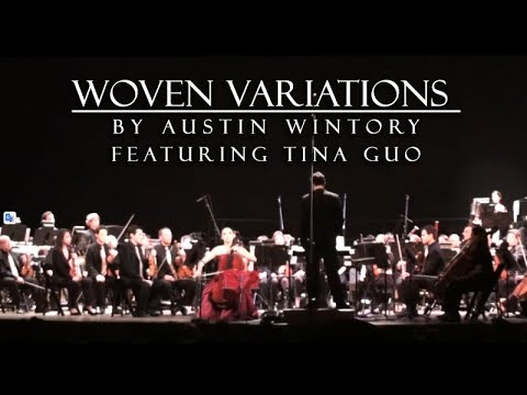 Woven Variations - by Austin Wintory, featuring Tina Guo