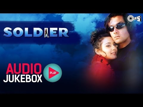 Soldier Jukebox - Full Album Songs - Bobby Deol Preity Zinta...