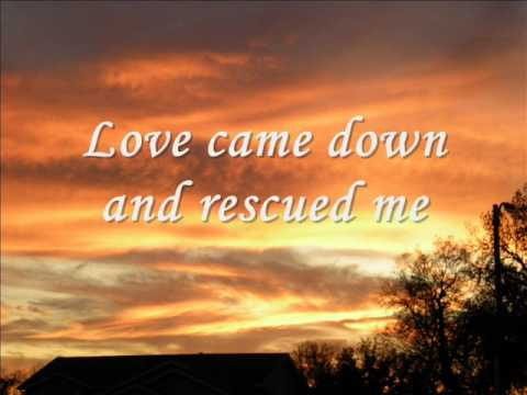 Love Came Down-Brian Johnson Lyric Video