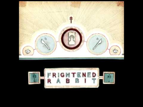 Frightened Rabbit - Things