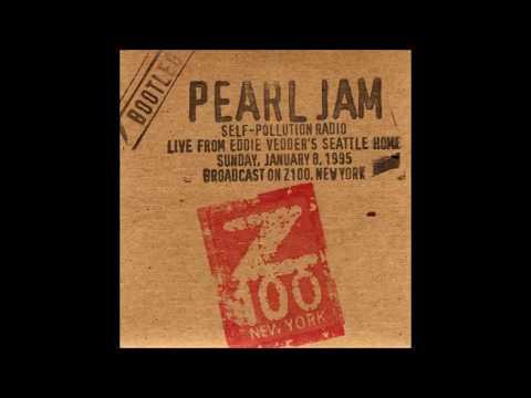 Pearl Jam - Self-Pollution Radio 01 08 1995