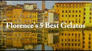 Florence's 5 Best Gelatos