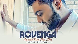 Rovenga: Aarsh Benipal (Full Song) Enzo | Guri | Latest Punjabi Songs 2018