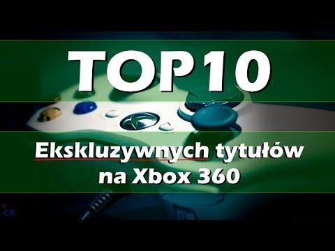 Top 10 - Ekskluzywnych Gier Na Xbox 360 - Grasz24.pl