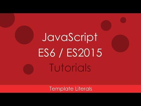 JavaScript ES6 / ES2015 - [05] Template Literals