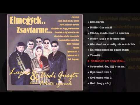 Lajcsi & Bódi Guszti  - Elmegyek (Zsavtar Me) (teljes Album)
