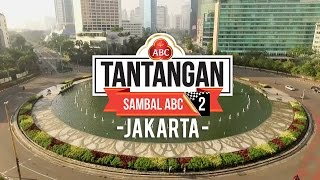 TANTANGAN SAMBAL ABC SEASON 2 - JAKARTA