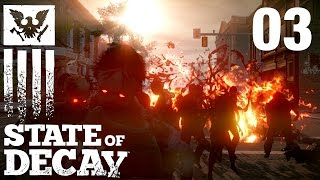 State Of Decay #003 - Entmystifizierung? [FullHD] [deutsch]