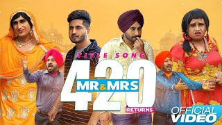 Mr & Mrs 420 Returns - Title Song || Jassie Gill - Ranjit Bawa || New Punjabi Songs 2018 || Lokdhun