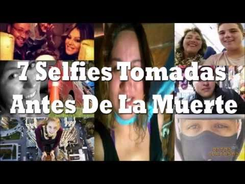 7 Selfies tomadas antes de la Muerte