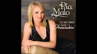 Pia Malo   Du Bist Meine Beste Freundin