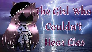 The Girl Who Couldn't Hear Lies | Gacha Life Mini Movie