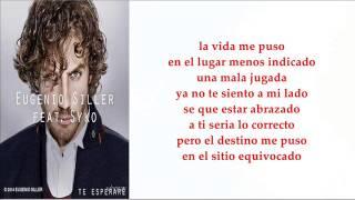 Te Esperaré Letra Eugenio Siller Feat Syko