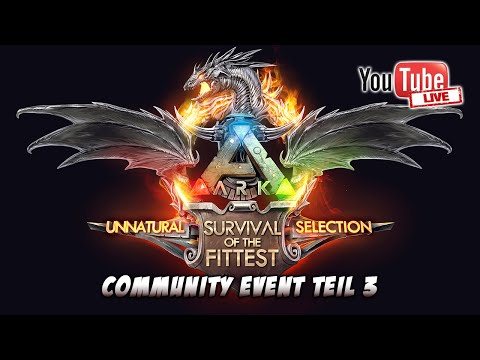 ARK: SURVIVAL OF THE FITTEST ★ Community Event Teil 3 [Deutsch | Live-Stream-Wiederholung]