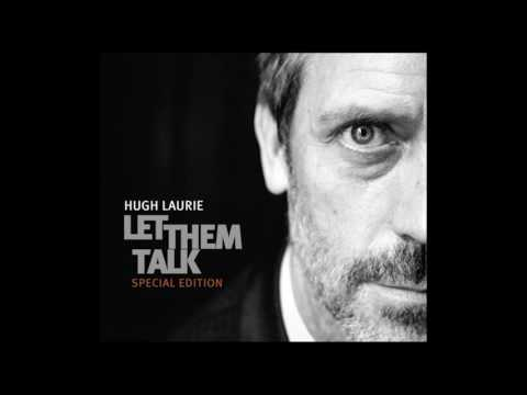 Hugh Laurie - Lowdown Worried And Blue