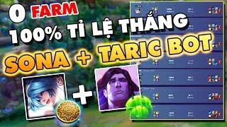 Mất Cân Bằng Game Với Meta SONA + TARIC ĐI BOT KHÔNG CẦN FARM 20p FULL ĐỒ