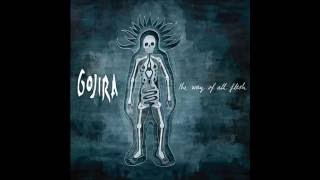 Watch Gojira The Way Of All Flesh video