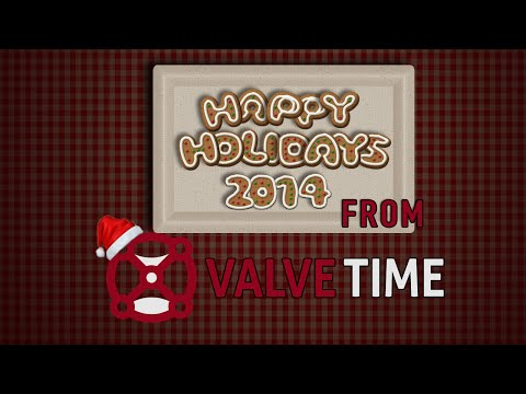 Happy Holidays From ValveTime 2014 + Christmas Giveaway!