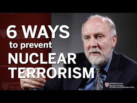 Six Ways to Prevent Nuclear Terrorism