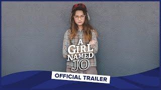 A GIRL NAMED JO | Official Trailer | Annie LeBlanc