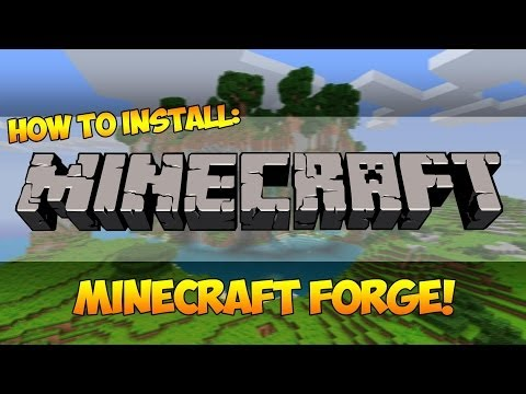 Minecraft: How to install Minecraft Forge Client [1.6.4 / 1.7.2 / 1.7.4]