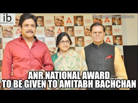 ANR National award to be given to Amitabh Bachchan