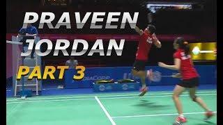 PRAVEEN JORDAN ⧫ Power Smash. Part 3