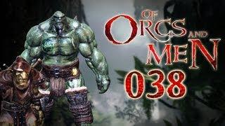 Let's Play Of Orcs And Men #038 - Die dunkle Vergangenheit von Styx [deutsch] [720p]