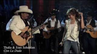 Watch Thalia Con La Duda Duet With Joan Sebastian video