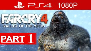 Far Cry 4 Valley Of The Yetis Gameplay Walkthrough Part 1 [1080p HD] - No Commentary