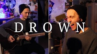 BMTH - DROWN (ACOUSTIC COVER)