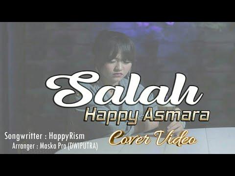 Download Ora bakal ono seng ganteni koe - Happy Asmara - Salah Cover  Mp4 baru