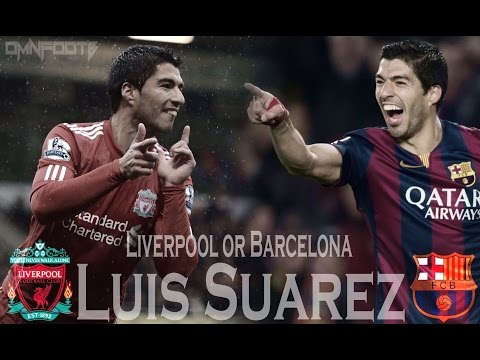 Luis Suarez ► Liverpool Or Barcelona ● Best Goals HD