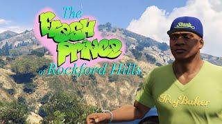 The Fresh Prince of Rockford Hills