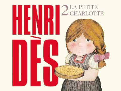 Henri Dès chante La petite charlotte