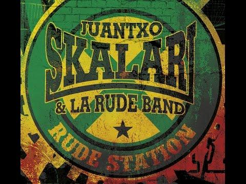 Download Lagu Juantxo Skalari & La Rude Band - Rude Station (Full album) MP3 Free