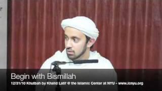 Begin with Bismillah - Khalid Latif