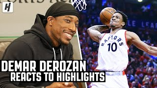 DeMar DeRozan Reacts To DeMar DeRozan Highlights!