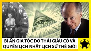 Rothschild - Bí Ẩn Gia Tộc Do Thái Giàu Có Và Quyền Lực Nhất Lịch Sử