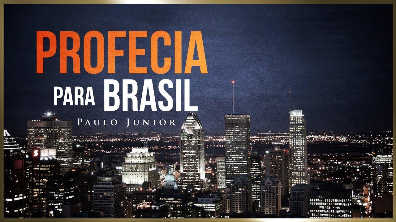Mensagem Profética Para o Brasil - Paulo Junior