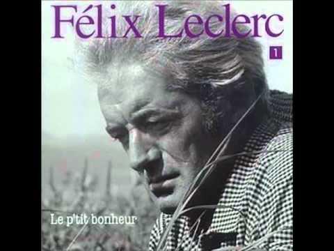 Felix Leclerc - Le Petit Bonheur