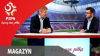 Magazyn - ŁĄCZY NAS PIŁKA - odc. #8