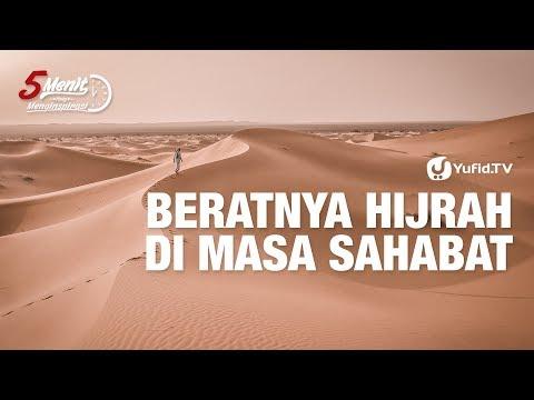 Hijrah Sahabat Sejati (Beratnya Hijrah Sahabat) - Ustadz Ammi Nur Baits - 5 Menit Yang Menginspirasi