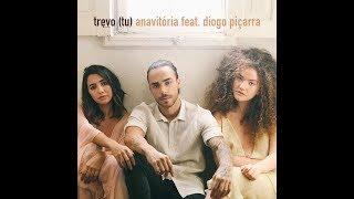 download musica LETRA AnaVitória feat Diogo Piçarra - Trevo Tu